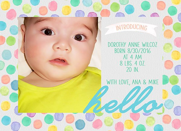 THE DOROTHY- Colorful Watercolor polka dots baby or birth announcements