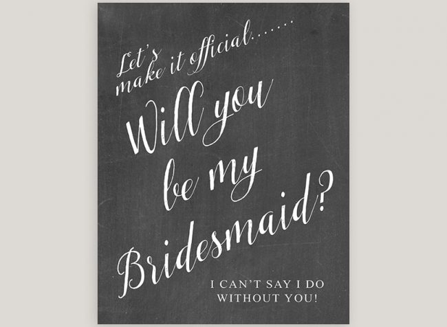 I Cant Say I do Without You Chalkboard Bridesmaid Cards