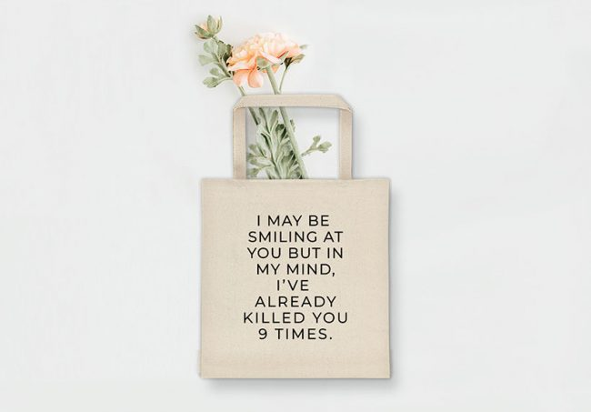 Sarcastic and Funny Tote Bag