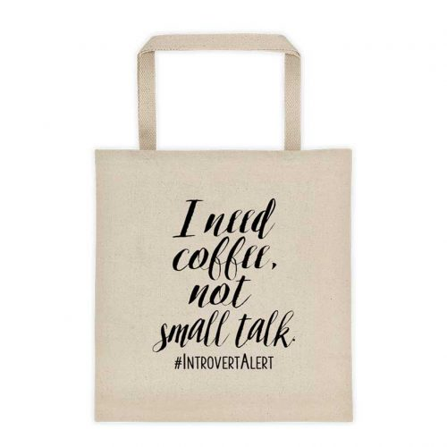 Funny Introvert I need Coffee Tote Bag