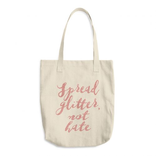 Spread Glitter Not Hate Tote Bag